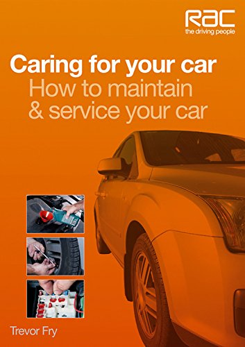 Caring for Your Car By Trevor Fry