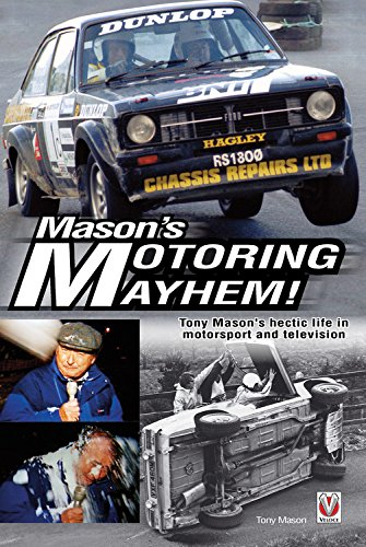 Mason's Motoring Mayhem By Tony Mason