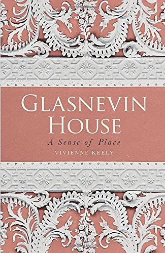 Glasnevin House By Vivienne Keely
