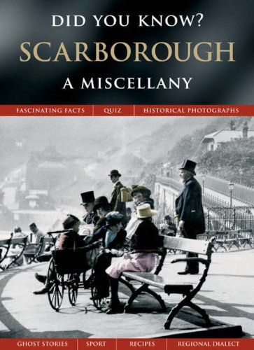 Scarborough: A Miscellany (Did You Know?) By Julia Skinner