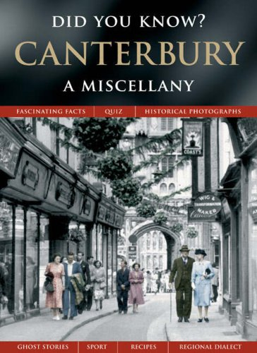 Canterbury: A Miscellany (Did You Know?) By Julia Skinner