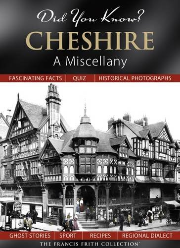 Did You Know? Cheshire By Julia Skinner