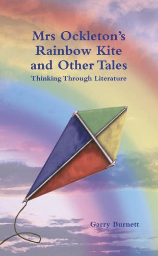 Mrs Ockleton's Rainbow Kite and other Tales By Garry Burnett