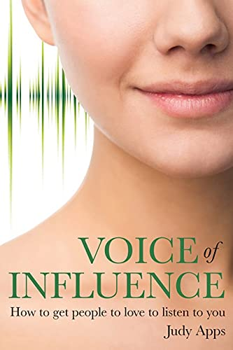 Voice of Influence By Judy Apps