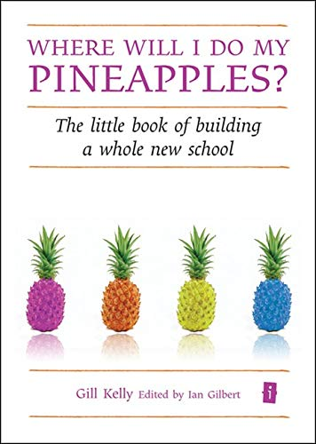 Where will I do my Pineapples? By Gill Kelly