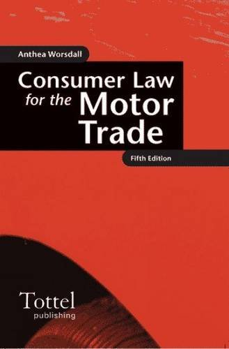 Consumer-Law-for-the-Motor-Trade-by-Worsdall-Anthea-184592018X-FREE-Shipping