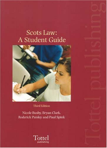 Scots Law: Student Guide By Nicole Busby