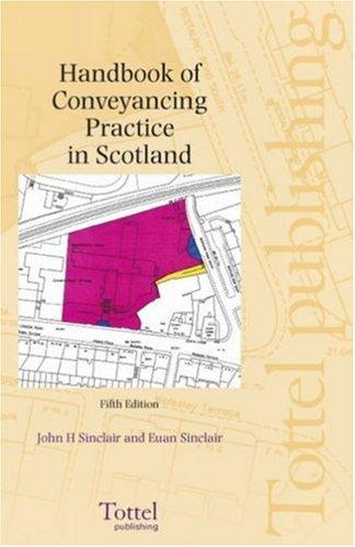 Handbook of Conveyancing Practice By John Henderson Sinclair