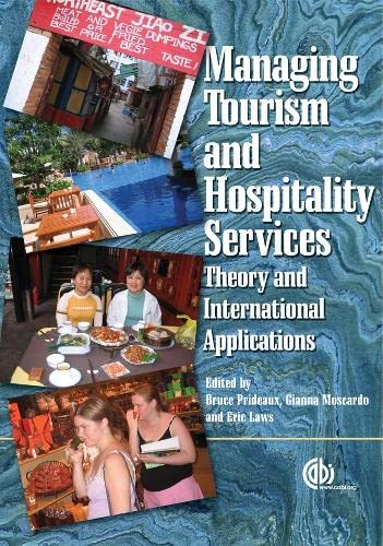 Managing Tourism and Hospitality Services By Bruce Prideaux (Professor of Tourism, CQUniversity, Australia)