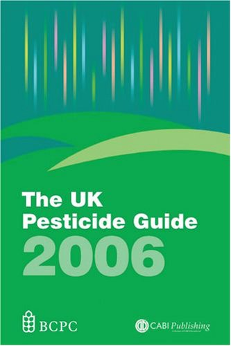 The UK Pesticide Guide By Edited by R. Whitehead