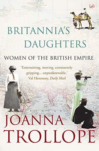 Britannia's Daughters By Joanna Trollope