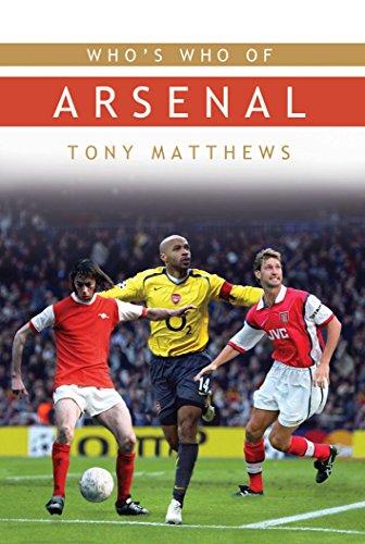 Who's Who of Arsenal By Tony Matthews