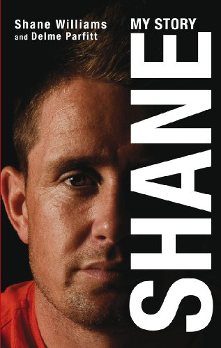 Shane: My Story by Shane Williams
