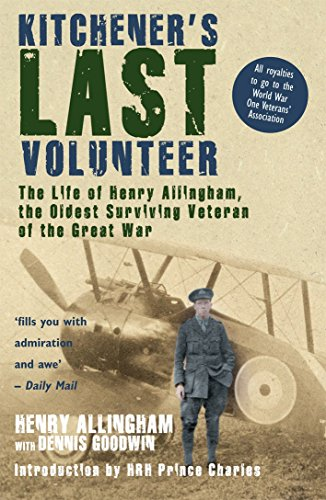 Kitchener's Last Volunteer By Dennis Goodwin