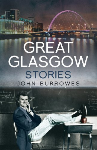 Great Glasgow Stories by John Burrowes