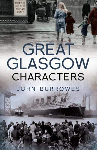 Great Glasgow Characters by John Burrowes