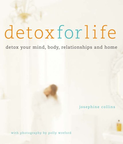 Detox for Life By Josephine Collins