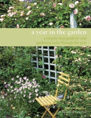 A Year in the Garden By Steve Bradley