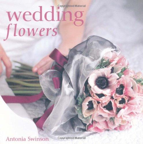 Wedding Flowers By Antonia Swinson
