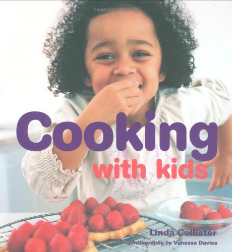 Cooking with Kids By Linda Collister