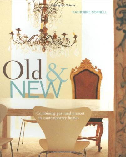 Old and New by Katherine Sorrell