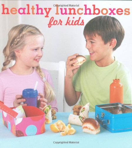Healthy Lunchboxes for Kids by Amanda Grant