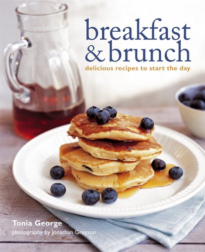 Breakfast and Brunch By Tonia George