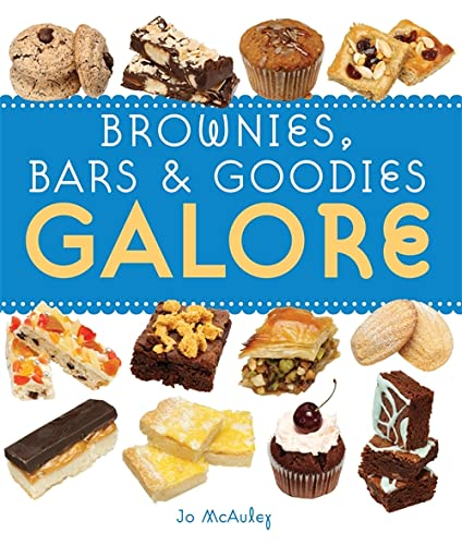 Brownies, Bars & Goodies Galore by Jo McAuley
