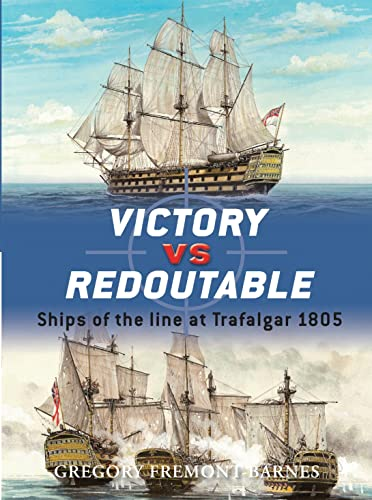 Victory Vs Redoutable By Gregory Fremont-Barnes