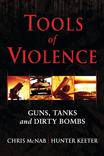 Tools of Violence By Chris McNab
