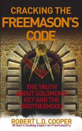 Cracking the Freemason's Code By Robert Cooper