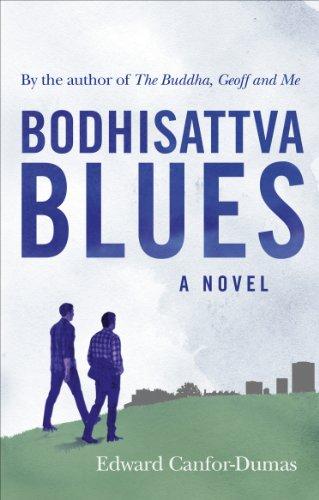 Bodhisattva Blues By Edward Canfor-Dumas
