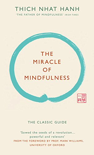 The Miracle of Mindfulness (Gift edition) By Thich Nhat Hanh