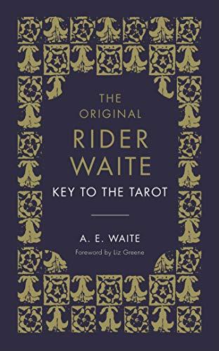 The Key To The Tarot By A.E. Waite
