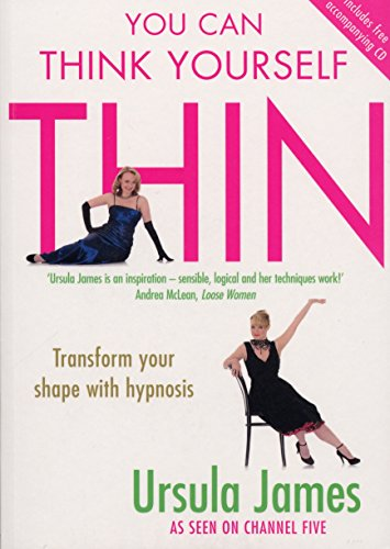 You Can Think Yourself Thin By Professor Ursula James