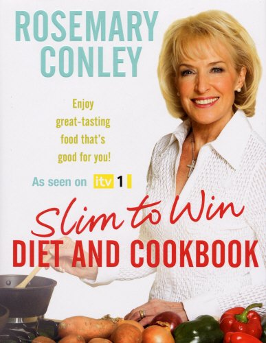 Slim to Win: Diet and Cookbook by Rosemary Conley
