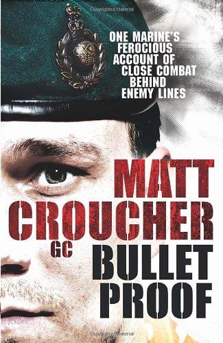 Bulletproof By M Croucher Gc