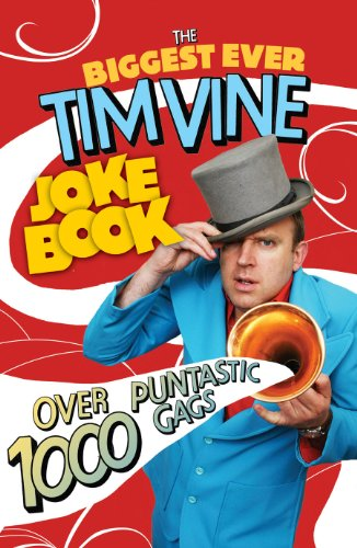 The Biggest Ever Tim Vine Joke Book by Tim Vine