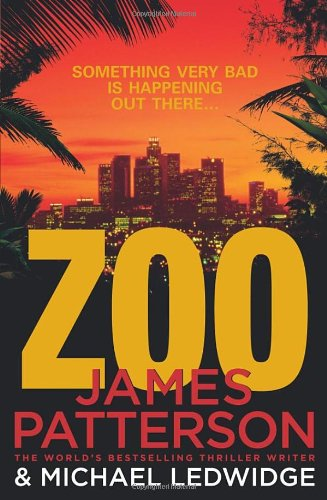 Zoo (Zoo Series) by James Patterson