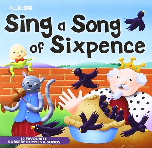 Sing a Song of Sixpence By Susan Sheridan