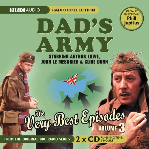 Dad's Army: The Very Best Episodes: Volume 3 by David Croft