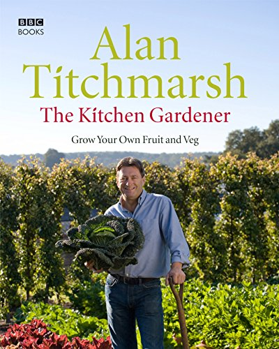 The Kitchen Gardener By Alan Titchmarsh