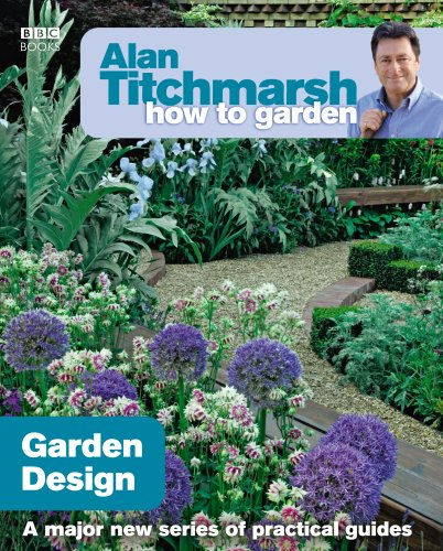 Alan Titchmarsh How to Garden: Garden Design by Alan Titchmarsh
