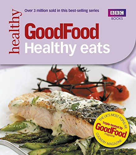 Good Food: Healthy Eats: Triple-tested Recipes by Jane Hornby