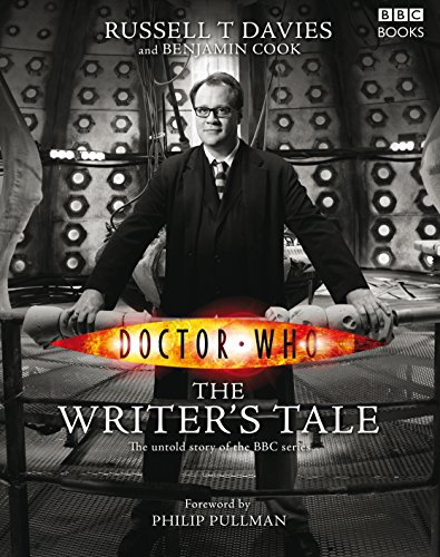 Doctor Who: The Writer's Tale by Russell T. Davies