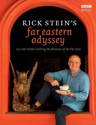 Rick Stein's Far Eastern Odyssey by Rick Stein