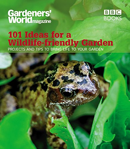 """Gardeners' World"": 101 Ideas for a Wildlife-friendly Garden by Mick Lavelle"