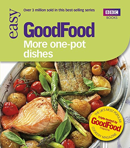 Good Food: More One-Pot Dishes: Triple-tested Recipes (GoodFood 101) By Jane Hornby