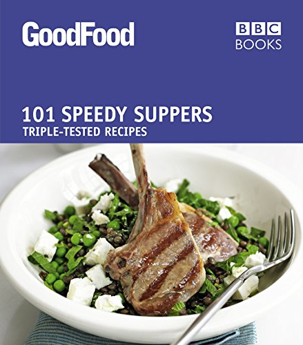 Good Food: Speedy Suppers: Triple-tested Recipes by Jane Hornby