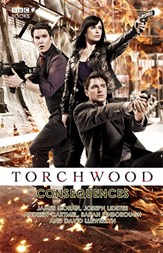 Torchwood: Consequences by James Moran